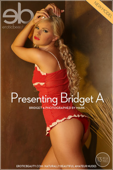 Erotic Beauty Presenting Bridget A Bridget A