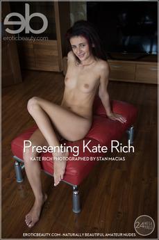 Erotic Beauty - Kate Rich - Presenting Kate Rich by Stan Macias