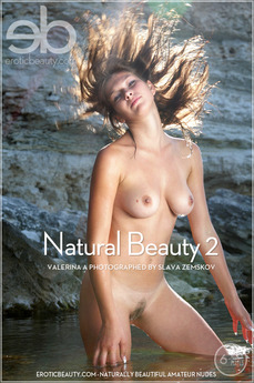 Erotic Beauty Natural Beauty 2 Valerina A
