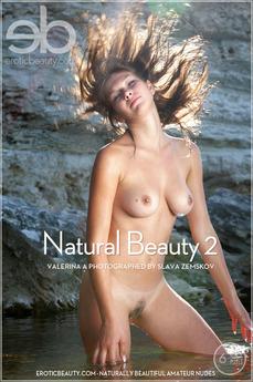 Erotic Beauty Natural Beauty 2 Valerina A