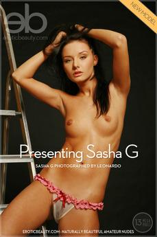 Erotic Beauty Presenting Sasha G Sasha G