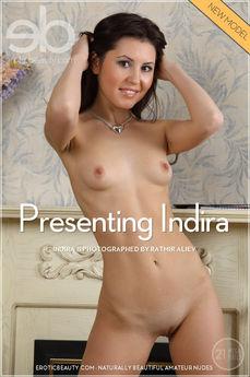 Erotic Beauty Presenting Indira Indira B