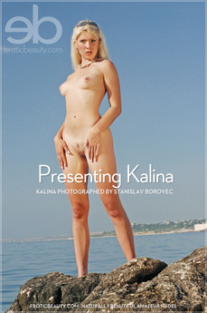 Erotic Beauty - Kalina - Presenting Kalina by Stanislav Borovec