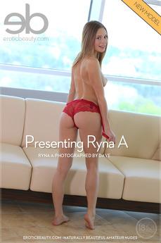 Presenting Ryna A