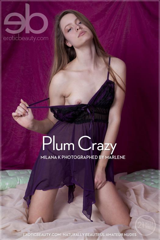 Plum Crazy featuring Milana K by Marlene