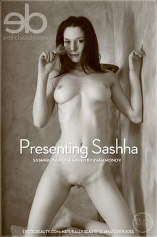 Presenting Sashha