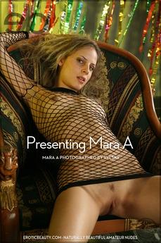 Presenting Mara A