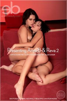 Presenting Anya B & Reva 2