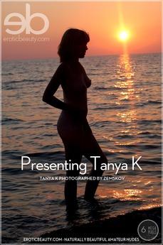 Presenting Tanya K