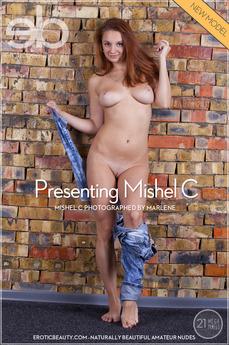 Presenting Mishel C